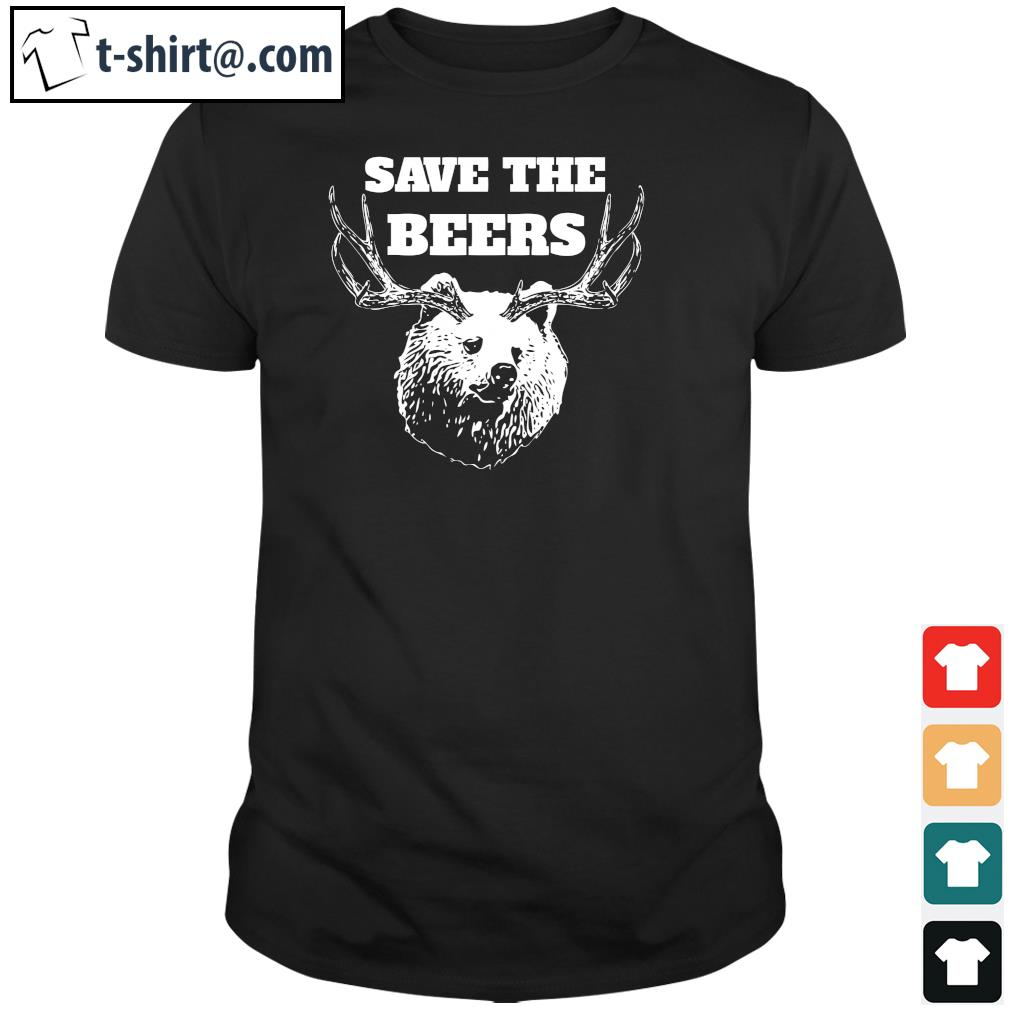 Save the beers shirt