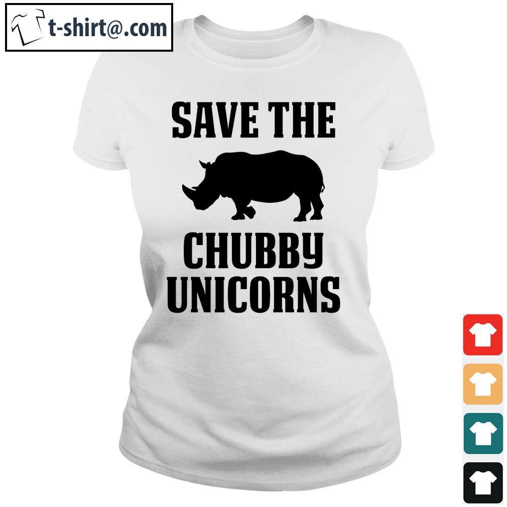 Save the Chubby Unicorns s ladies-tee